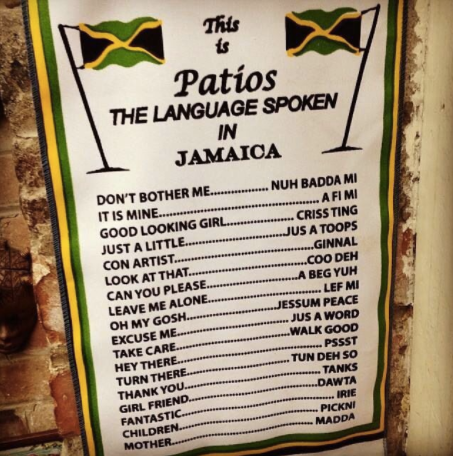 Patois the language spoken in Jamaica