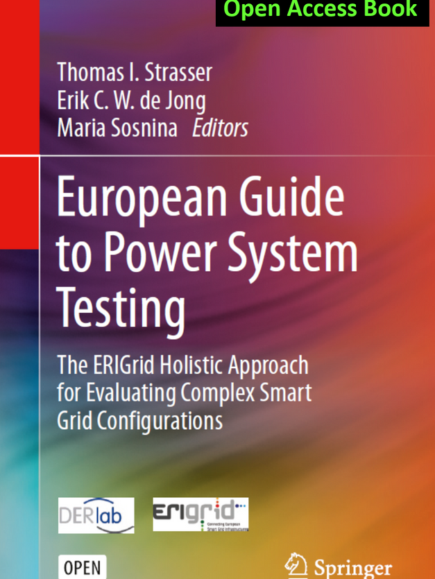 European Guide to Power System Testing: The ERIGrid Holistic Approach for Evaluating Complex Smart Grid Configurations