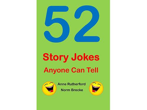 52 Story Jokes; Anyone Can Tell