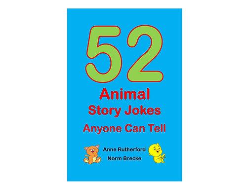 52 Animal Story Jokes; Anyone Can Tell