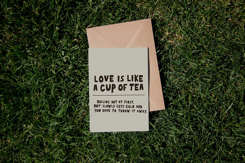 Love is like a cup of tea
