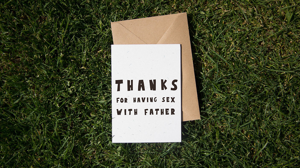 Thanks for having sex with father