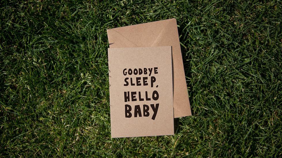 Goodbye sleep, hello baby