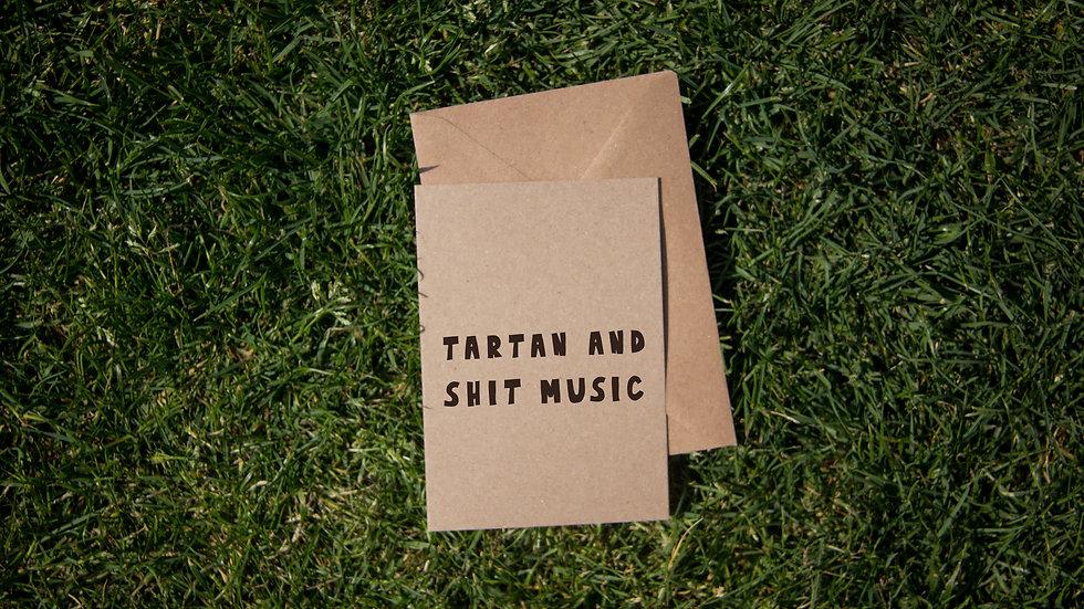 Tartan and shit music