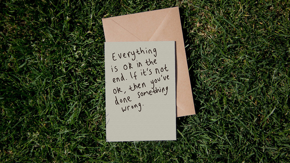 Everything is ok in the end