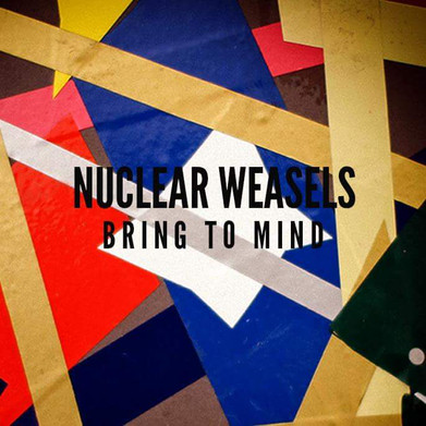 Nuclear Weasels - 'Bring To Mind' Album Review