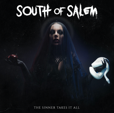 South Of Salem – 'The Sinner Takes It All' Album Review