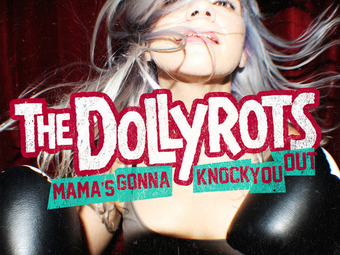 The Dollyrots - 'Mama's Gonna Knock You Out' EP Review