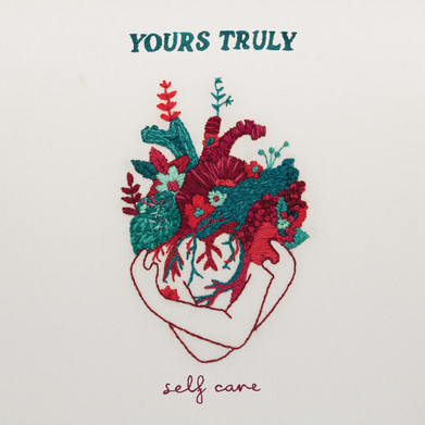 Yours Truly - 'Self Care' Album Review