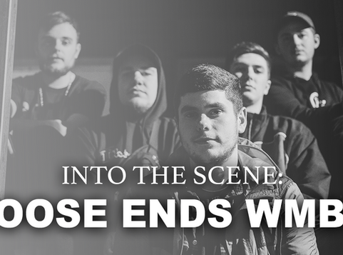 Into The Scene: Loose Ends W.M.B.D