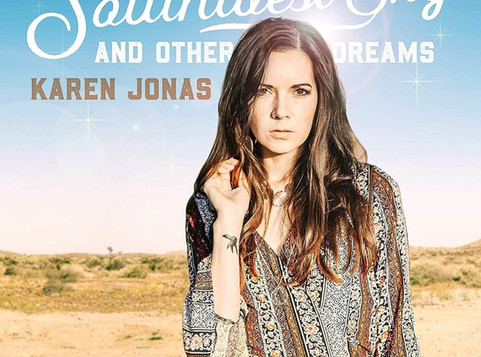 Karen Jonas - 'The Southwest Sky And Other Dreams' Album Review