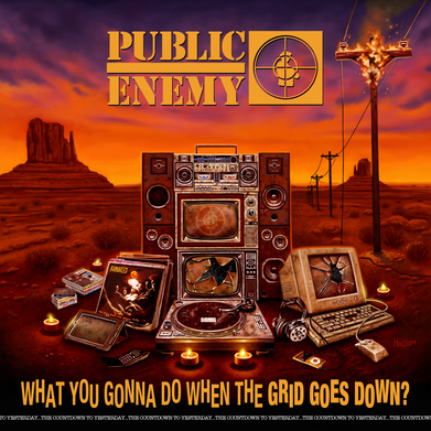 Public Enemy – 'What You Gonna Do When The Grid Goes Down?' Album Review