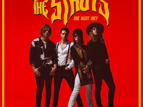 The Struts Release New Single 'One Night Only'