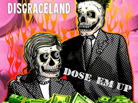 Disgraceland – 'Dose 'Em Up' EP Review