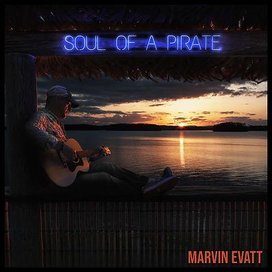 Marvin Evatt_Soul of a Pirate Album Cove