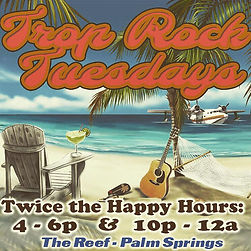 the-reef-palm-springs-trop-rock-tuesdays