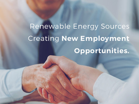 Renewable Energy Sources Creating New Employment Opportunities