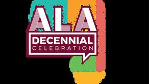 ALA celebrates its decennial