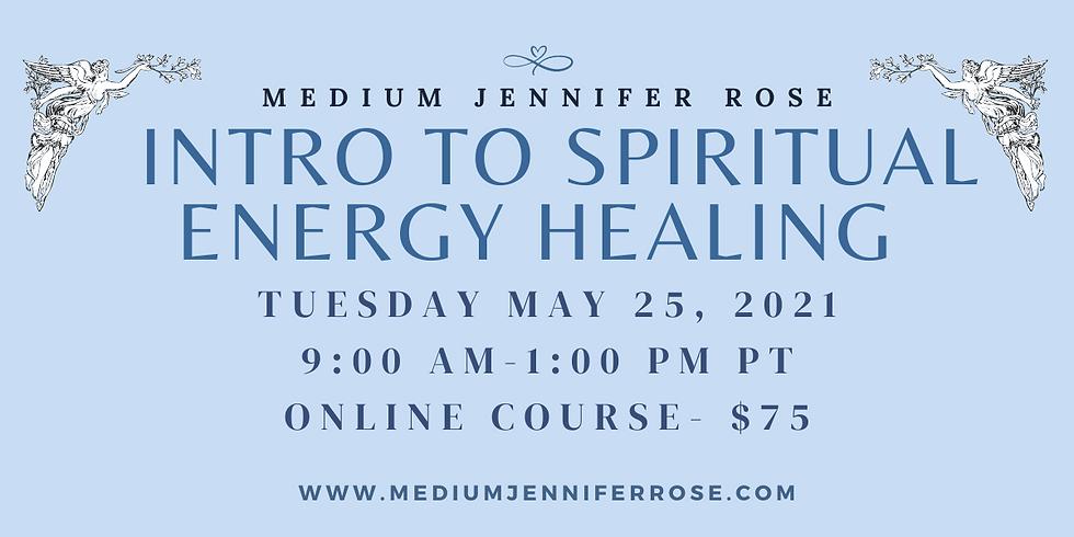 Introduction to Spiritual Energy Healing