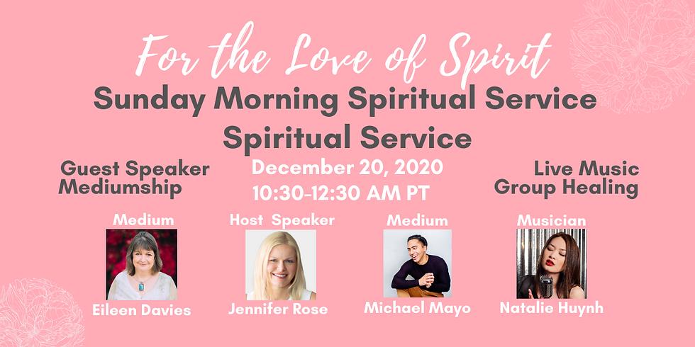 Sunday Morning Spiritual Service
