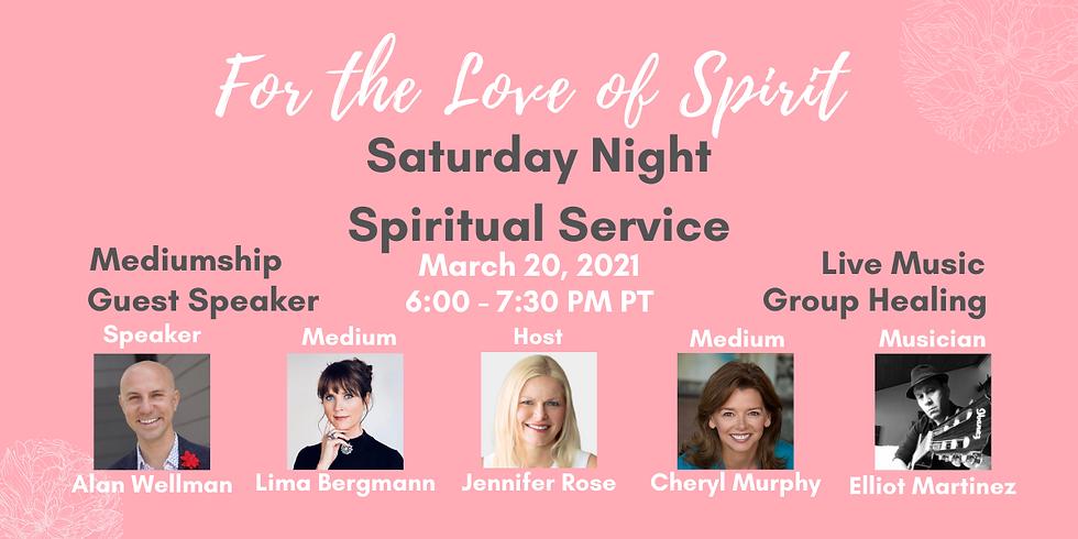 Saturday Night Spiritual Service