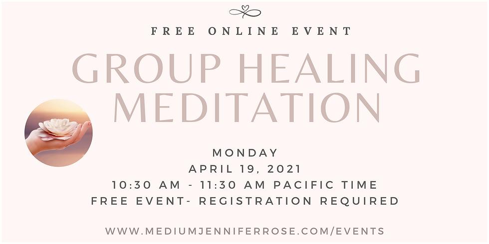 Group Healing Meditation
