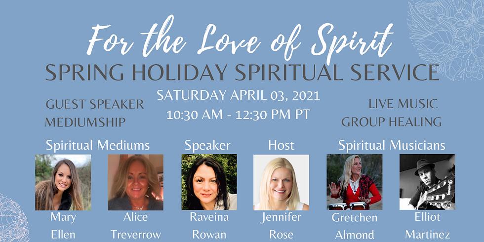 Saturday Morning Spring Holiday Spiritual Service
