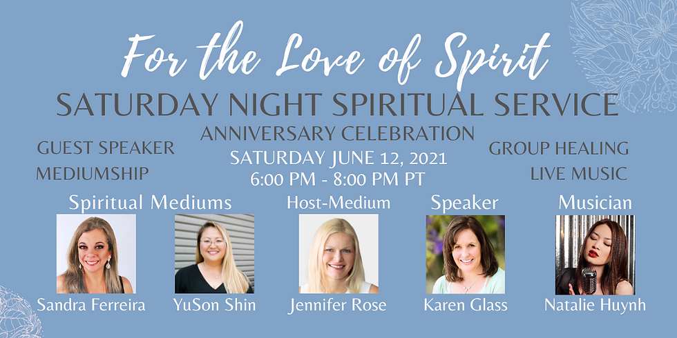 Saturday Night Spiritual Service - Anniversary Celebration