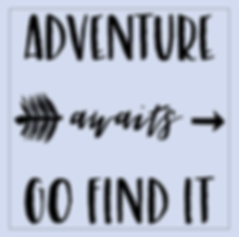 Adventure Awaits - Go Find It.png