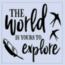 The World is Yours to Explore.png
