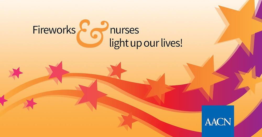 Fireworks and nurses light up our lives!