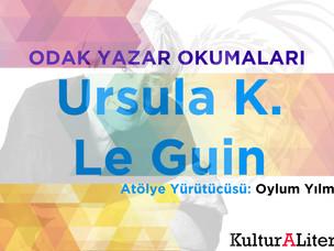 Kultura Litera Odak Yazar Okumaları - Ursula K. Le Guin