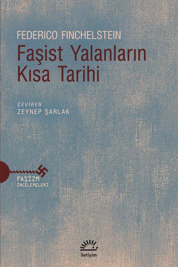 Faşist Yalanların Kısa Tarihi