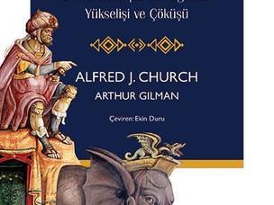 Kartaca: Bir Afrika İmparatorluğunun Yükselişi Ve Çöküşü - Alfred J. Church