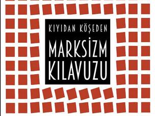 Marksizm Kılavuzu - Derleyen: Krisis | Journal For Contemporary Philosophy Yayın Kurulu