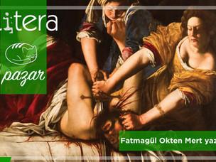 17. Yüzyılda Roma'da Bir Kadın Ressam: Artemisia Gentileschi