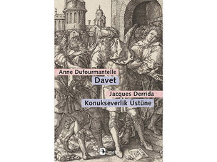 Davet: Konukseverlik Üstüne - Anne Dufourmantelle, Jacques Derrida