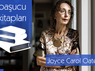Başucu kitapları: Joyce Carol Oates'un listesi