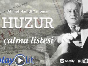 #PlayLit: Huzur'un şarkıları
