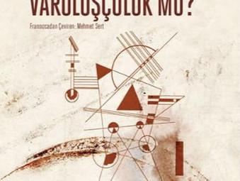 Marksizm mi Varoluşçuluk mu? - György Lukács