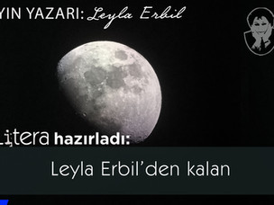 Leyla Erbil'den kalan...
