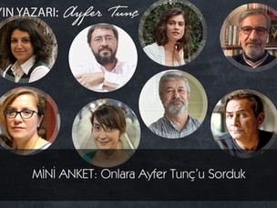 Mini Anket: Onlara Ayfer Tunç'u sorduk