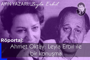 Leyla Erbil ile bir konuşma