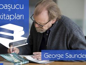 Başucu kitapları: George Saunders'ın listesi