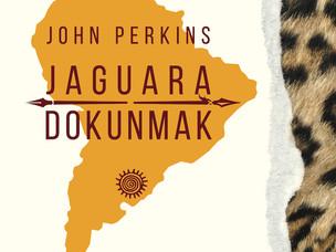 Jaguara Dokunmak - John Perkins