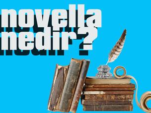 Öyküden biraz uzun, romandan azıcık kısa olan: Novella nedir?!