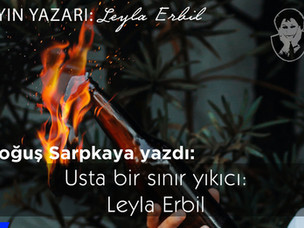 Usta bir sınır yıkıcı: Leyla Erbil