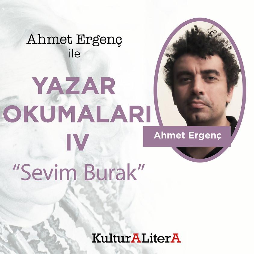 """Ahmet Ergenç ile Yazar Okumaları IV - """"Sevim Burak"""""""