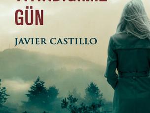 Aklımızı Yitirdiğimiz Gün - Javier Castillo