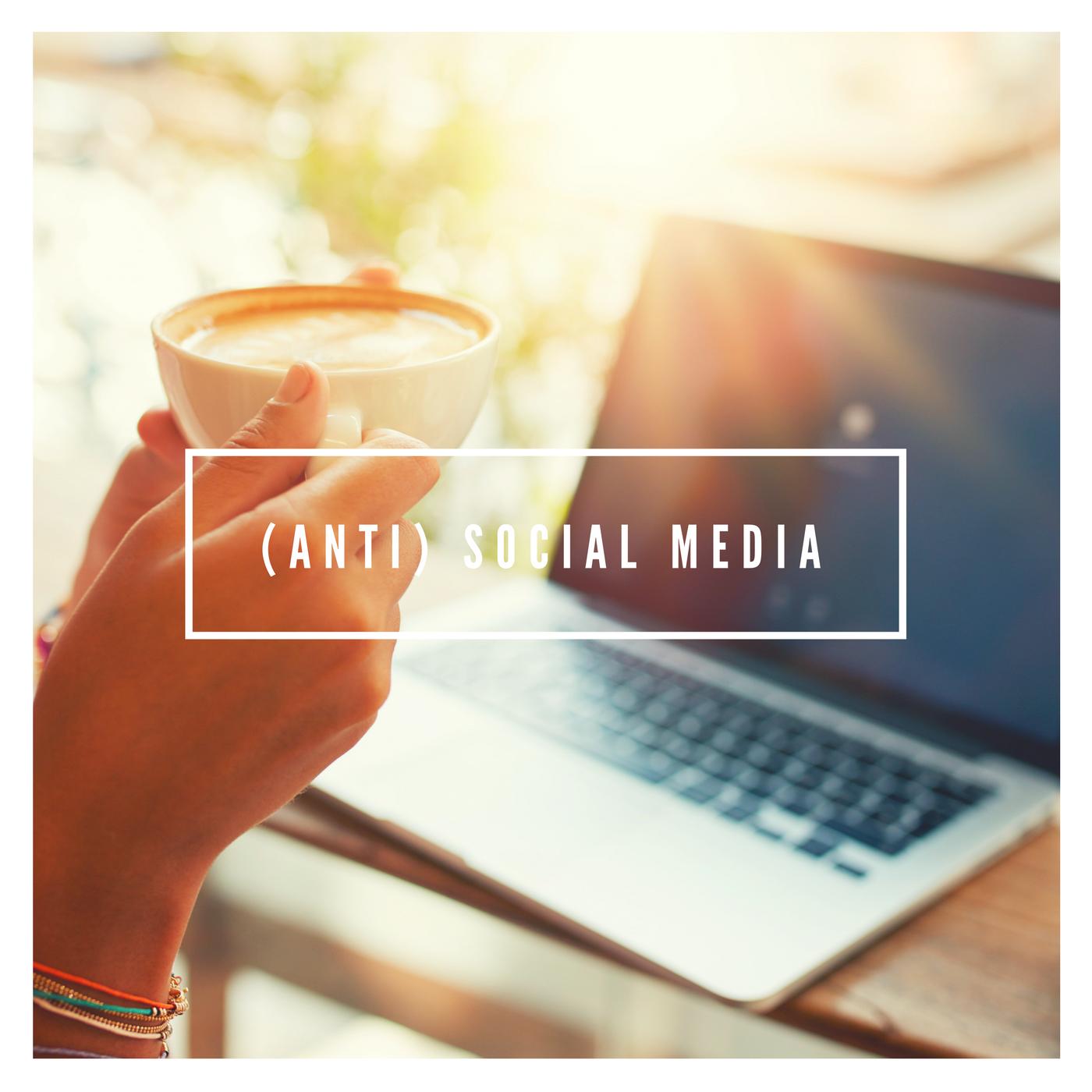 (Anti) Social Media